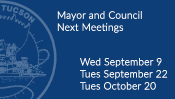 Next Mayor and council meetings Wed Sept 9, Tues Sept 22, Tues Oct 20