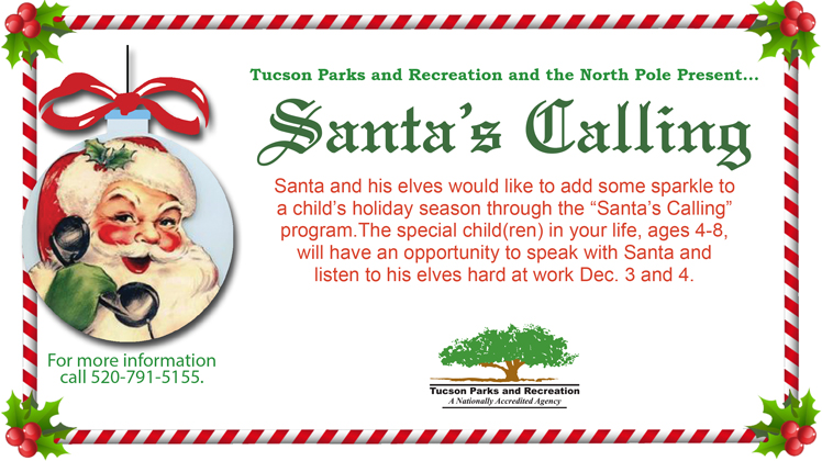 Tucson Parks And Rec Summer 2020.Santa S Calling 2019 Official Website Of The City Of Tucson