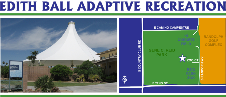 Edith Ball Adaptive Recreation Center Official Website Of The City Of Tucson