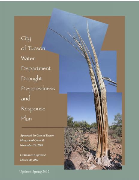 Tucson Water's Drought Preparedness and Response Plan has been updated for 2012.