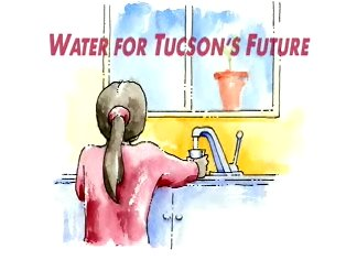 Water for Tucson's Future