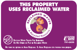 Tucson Water reclaimed water sign